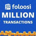 UAE's Foloosi Crosses AED 1 Mn Bi-Annual Gross Transaction Value