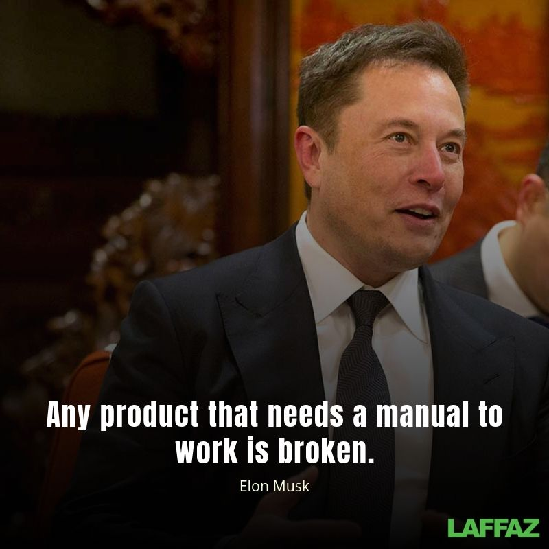"""""""Any product that needs a manual to work is broken"""""""