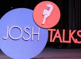 Josh Talks funding