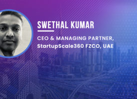 Swethal Kumar, CEO of StartupScale360 shares his view of UAE startup ecosystem at ITU Global Innovation Forum 2020