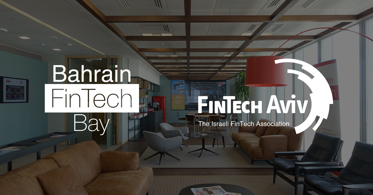Bahrain FinTech Bay and Israel's FinTech-Aviv join forces to boost development of financial technology