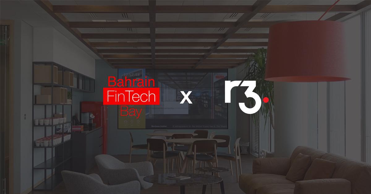 Bahrain Fintech Bay announces strategic partnership with R3 to support next-gen innovators