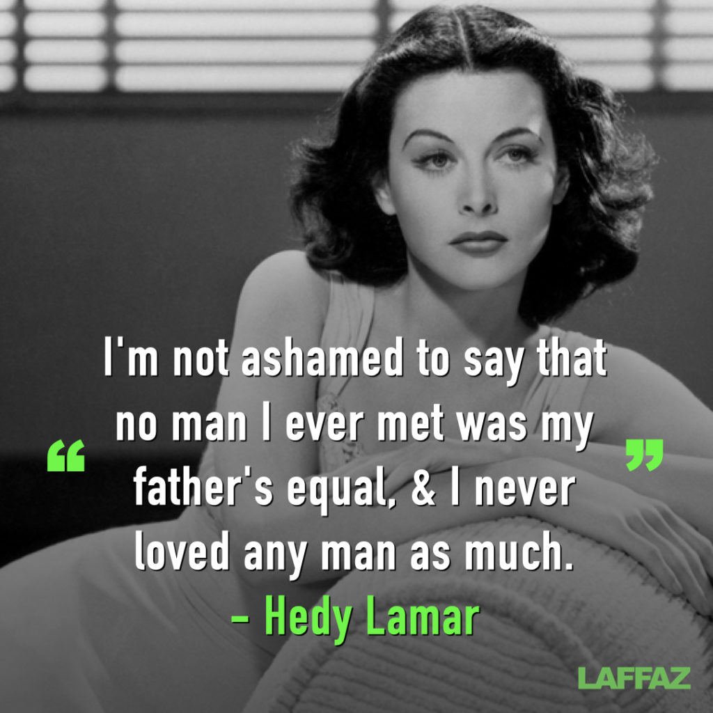 Hedy Lamar quote